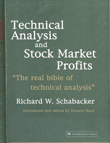 Technical Analysis and Stock Market Profits (Paperback)