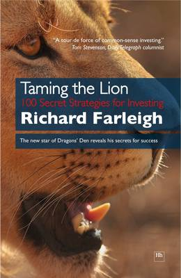 Taming the Lion: 100 Secret Strategies for Investing (Hardback)