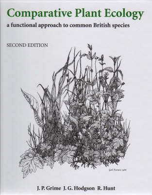 Comparative Plant Ecology: A Functional Approach to Common British Species (Hardback)
