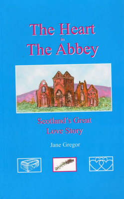 The Heart in the Abbey (Paperback)