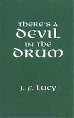 There's a Devil in the Drum (Hardback)