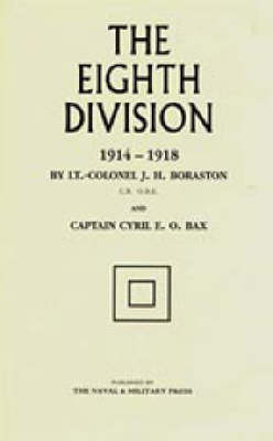 The Eighth Division in War 1914-1918 (Hardback)