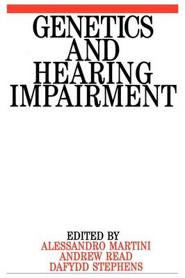 Genetics and Hearing Impairment - Exc Business And Economy (Whurr) (Paperback)