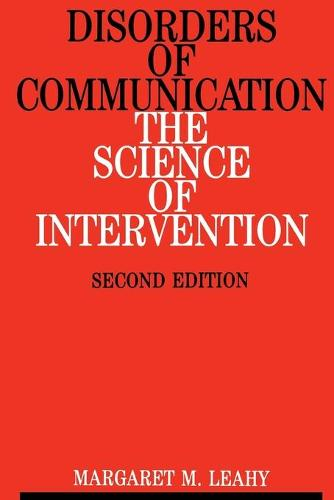 Disorders of Communication: The Science of Intervention (Paperback)