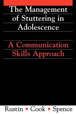 Management of Stuttering in Adolescence: A Communication Skills Approach - Exc Business and Economy (Paperback)