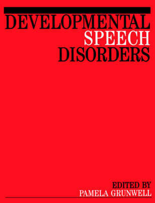 Developmental Speech Disorders: Clinical Issues and Practical Implications (Paperback)