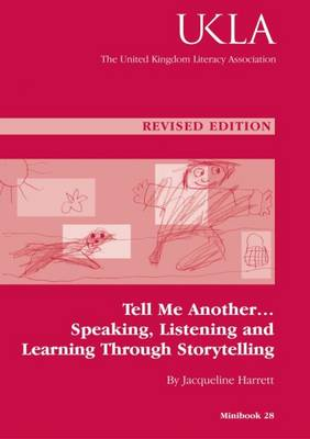 Tell Me Another: Speaking, Listening and Learning Through Storytelling (Paperback)