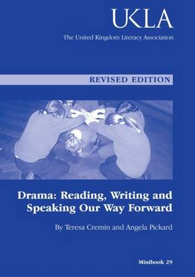 Drama: Reading, Writing and Talking Our Ideas Forwards (Paperback)