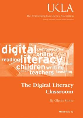 The Digital Literacy Classroom - Minibook Series No. 33 (Paperback)
