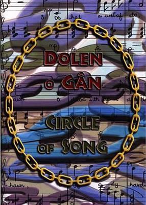 Dolen o Gan / Circle of Song (Paperback)