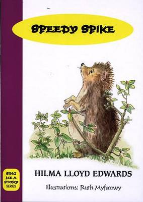 Sing Me a Story: Speedy Spike (Paperback)