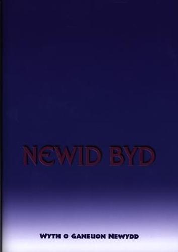 Newid Byd - Wyth o Ganeuon Newydd (Paperback)