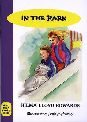 Sing Me a Story: in the Park (Paperback)