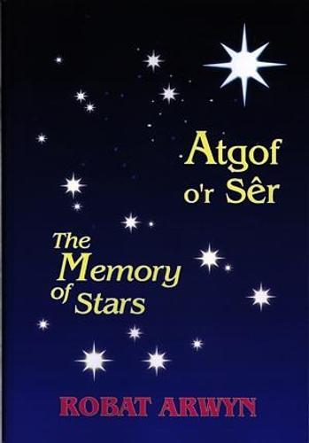 Atgof o'r Ser / Memory of Stars, The (Paperback)