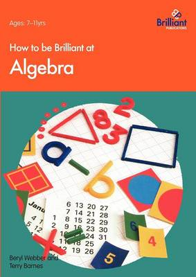 How to be Brilliant at Algebra (Paperback)