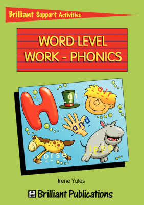 Word Level Works - Phonics - Brilliant Support Activities (Paperback)