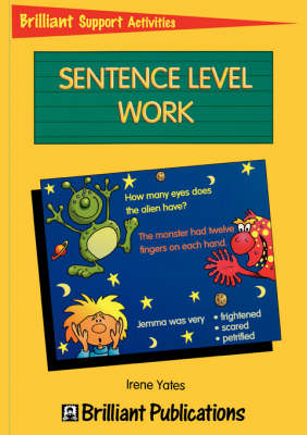 Sentence Level Work: Sentence Level Work - Brilliant Support Activities (Paperback)