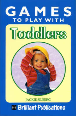 Games to Play with Toddlers (Paperback)
