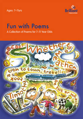 Fun with Poems: A Collection of Poems for 7-11 Year Olds (Paperback)
