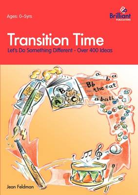 Transition Time: Let's Do Something Different (Paperback)