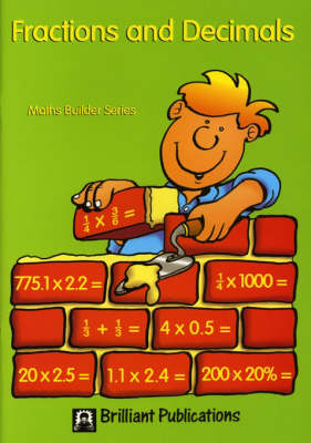 Fractions and Decimals - Maths Builder Series (Paperback)