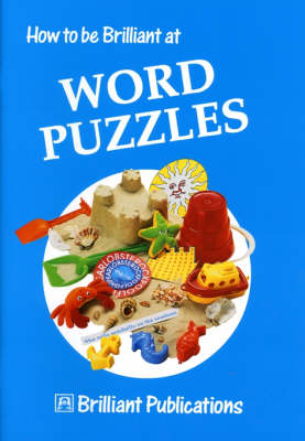 How to be Brilliant at Word Puzzles (Paperback)