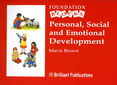Personal, Social and Emotional Development - Foundation Blocks - Foundation Blocks (Paperback)