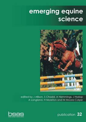 Emerging Equine Science - BSAS Publication No. 32 (Paperback)