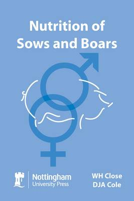 Nutrition of Sows and Boars (Paperback)