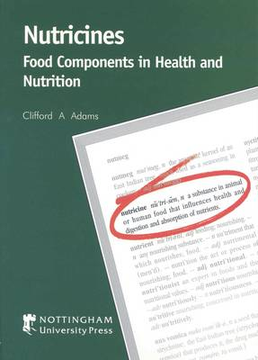 Nutricines: Food Components in Health and Nutrition (Paperback)
