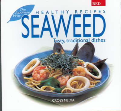 Seaweed - Healthy Recipes S. (Paperback)