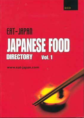 Eat-Japan: Japanese Food Directory (Paperback)