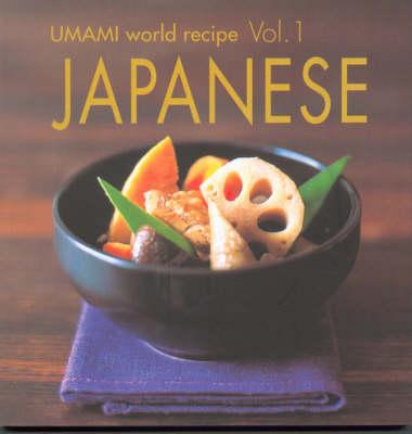 Japanese - Umami World Recipe S. v. 1 (Paperback)