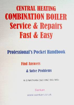 Central Heating Combination Boiler Repairs Fast and Easy: Professional's Pocket Handbook (Paperback)