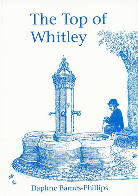 The Top of Whitley: A Study of the Spring Gardens Area of Reading, Berkshire, England (Paperback)