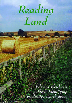 Reading Land: Guide to Identifying Productive Search Areas (Paperback)