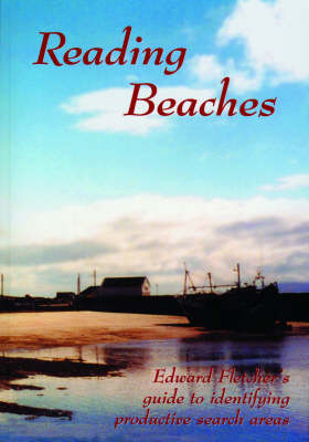 Reading Beaches: Guide to Identifying Productive Search Areas (Paperback)