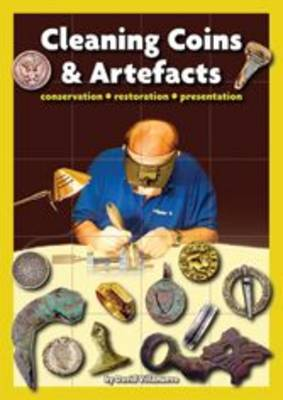 Cleaning Coins and Artefacts: Conservation Restoration Presentation (Paperback)