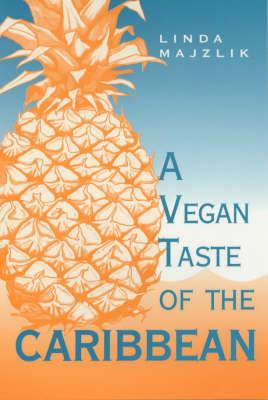 The Vegan Taste of the Caribbean (Paperback)