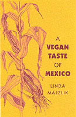 The Vegan Taste of Mexico (Paperback)