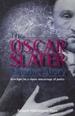 The Oscar Slater Murder Story (Paperback)