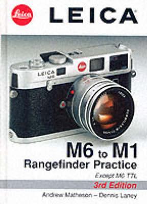 Leica M6 to M1: Rangefinder Practice (Board book)