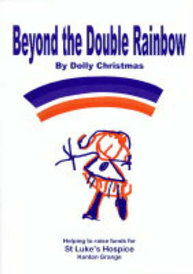 Beyond the Double Rainbow (Paperback)