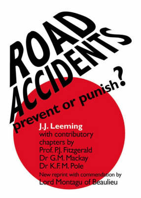 Road Accidents: Prevent or Punish? (Paperback)