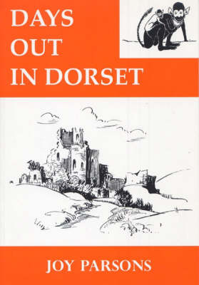 Days Out in Dorset (Paperback)