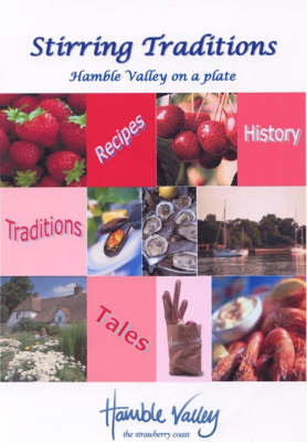 Stirring Traditions: Hamble Valley on a Plate (Paperback)