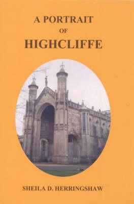 A Portrait of Highcliffe (Paperback)
