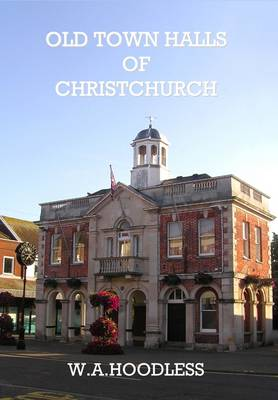 Old Town Halls of Christchurch (Paperback)
