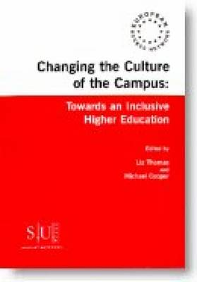 Changing the Culture of the Campus: towards an inclusive higher education (Paperback)