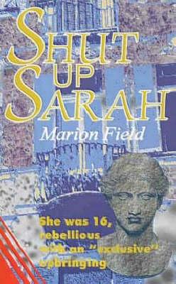 Shut Up Sarah (Paperback)